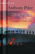 Other Paths to Glory (CRIME MASTERWORKS),Price, Anthony,Excellent Book mon000009