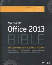 Office 2013 Bible: The Comprehensive Tutorial Resource-ExLibrary