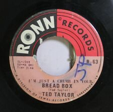 Soul 45 Ted Taylor - Bread Box / Houston Town On Ronn Records