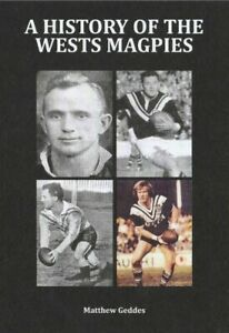Rugby League Book - A History of the Wests Magpies