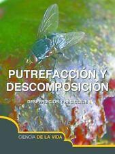 Putrefaccion y Descomposicion (Rot and Decay) (Exploremos la Ciencia)-ExLibrary