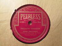 JORGE FERNANSEZ - Fallaste Corazon / Serenata  Huasteca    PEERLESS 4248 - 78rpm