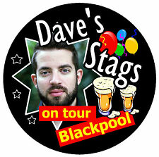 12 X STAG NIGHT ON TOUR PERSONALISED - BIG  BADGES WITH PHOTO /PLACE/NAME - NEW