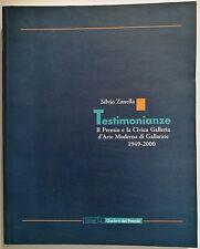 Silvio Zanella TESTIMONIANZE Il Premio e la Civica Galleria d'Arte Moderna di Ga