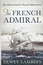 DEWEY LAMBDIN ___ THE FRENCH ADMIRAL ___ BRAND NEW ___ FREEPOST UK