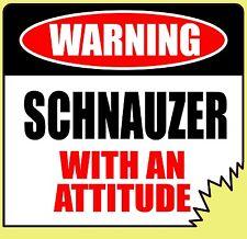 "Warning Schnauzer With An Attitude 4"" Tattered Edge Dog Canine Sticker"
