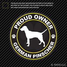 Proud Owner German Pinscher Sticker Decal Self Adhesive Vinyl dog canine pet