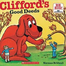 Clifford's Good Deeds: By Bridwell, Norman