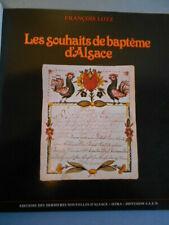 Les Souhaits de baptême d'ALSACE François LOTZ tirage luxe pleine peau numéroté