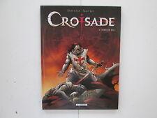 CROISADE T1 EO2007 TBE/TTBE SIMOUN DJA EDITION ORIGINALE