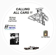 CALLING ALL CARS - 300 Shows Old Time Radio In MP3 Format OTR On 4 CDs