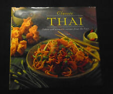 Classic Thai Subtle and aromatic recipes from the East Cookbook