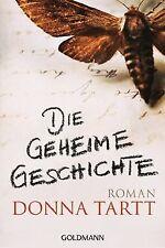 Die geheime Geschichte: Roman von Tartt, Donna | Buch | Zustand gut