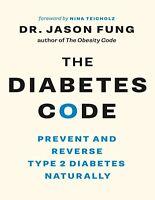 Diabetes Code, The - Dr. Jason Fung.(E-B0OK&AUDI0B00K||E-MAILED)