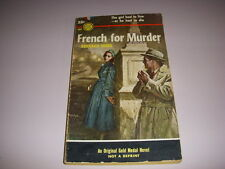 FRENCH FOR MURDER by BERNARD MARA, Gold Medal Book #402, 1st, 1954, Vintage PB!