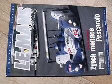 $$ Revue Le Mans Racing N°32 Zytek  Pescarolo  24h Spa  Nissan  Monza  Bouillon