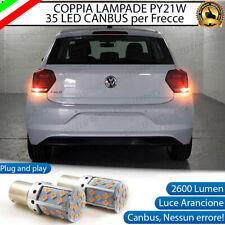 COPPIA LAMPADE PY21W BAU15S CANBUS 35 LED VOLKSWAGEN POLO AW1 FRECCE POSTERIORI