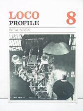 Loco Profile Magazine # 8 Royal Scots