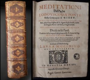 Meditationi Del Padre Lodovico Da Ponte Della Compagnia di Giesù  1621