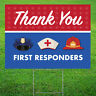 Thank You First Responders Yard Sign with Stakes | Double Sided | 18x24