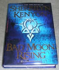 BAD MOON RISING by Sherrilyn Kenyon 2009 HC/DJ ~ 1st Ed 1st Print ~ MINT + Cover