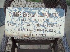 Vintage O Hare Energy Corporation Oil Lease Sign, Barton County,  Kansas