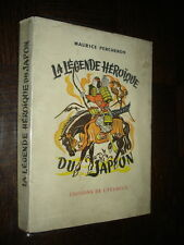 LA LEGENDE HEROÏQUE DU JAPON - Maurice Percheron 1954