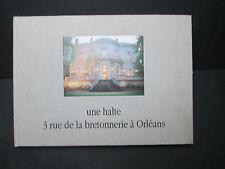 """Orléans: """"Une halte, 3 rue de le Bretonnerie"""" - Maison Tassin - P.A. Pâris"""