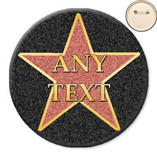 Personalised CELEBRITY Hollywood Star PIN BADGE Button Hen Birthday Party - 58mm