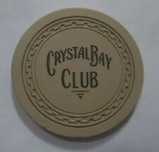 Crystal Bay Club North Lake Tahoe Nevada Casino Poker Chip Authentic 1st