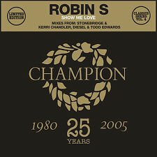 "Classics Series Vol 4 Robin S - Show Me Love - 12"" Vinyl Record + CD"