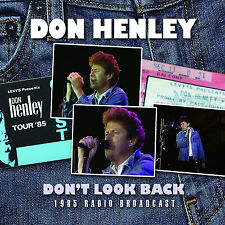 DON HENLEY of THE EAGLES New Sealed 2017 UNRELEASED 1985 LIVE CONCERT CD