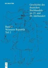 Geschichte des Deutschen Buchhandels Im 19. und 20. Jahrhundert. Band 2 -...