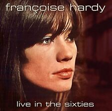 FRANCOISE HARDY - LIVE IN THE SIXTIES   CD NEU