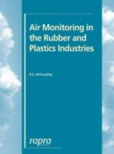 Air Monitoring in the Rubber and Plastics Industries : What to Look For, How...