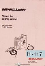 Hypertherm Powermax 1000 Plasma Arc System Operations Manual 2007