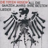 All die ganzen Jahre: Ihre besten Lieder von Die Toten Hosen | CD | Zustand gut