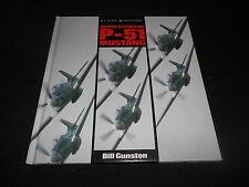 NORTH AMERICAN P-51 MUSTANG by BILL GUNSTON, SALAMANDER BOOKS, 1990