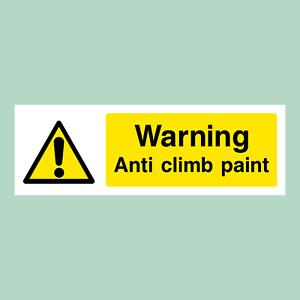 Anti Climb Paint Plastic Sign OR Sticker - Security, CCTV, Theft (S33)