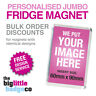 *DISCOUNT PRICES* PERSONALISED ACRYLIC JUMBO FRIDGE MAGNETS 90mm x 60mm