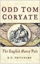 Odd Tom Coryate by R. E. Pritchard (Paperback, 2004)