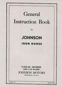 Johnson Iron Horse 500 Series General Instruction Book