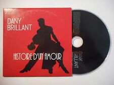 DANY BRILLANT : HISTOIRE D'UN AMOUR ♦ CD SINGLE PORT GRATUIT ♦