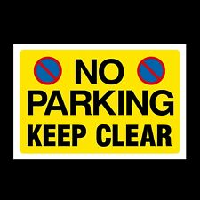 No Parking Keep Clear Plastic Sign & Sticker, A4, A5, A6 (MISC155)