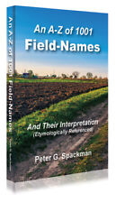 An A-Z of 1001 Field Names and Their Interpretation - P Spackman **FREE P&P**