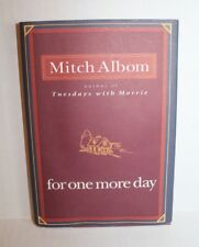 For One More Day by Mitch Albom (2006, Hardcover Book) First Edition