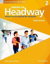 American Headway, Level 2 : Proven Success Beyond the Classroom by John Soars...
