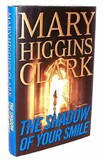 Hardback Book THE SHADOW OF YOUR SMILE  MARY HIGGINS CLARK Bought New Read Once
