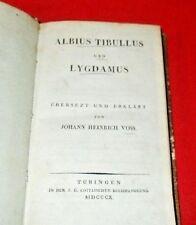 """""""Albius Tibullus Und Lygdamus""""  Johann Heinrich Voss  *1810*  (German)"""