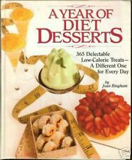 A Year of Diet Desserts - 365 low-calorie treats, HB by Joan Bingham